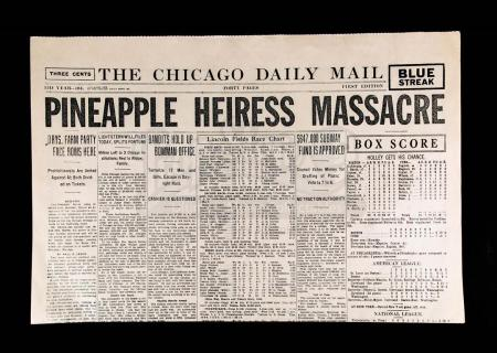 "Lot # 34 - CHICAGO - ""Pineapple Heiress Massacre"" Newspaper"