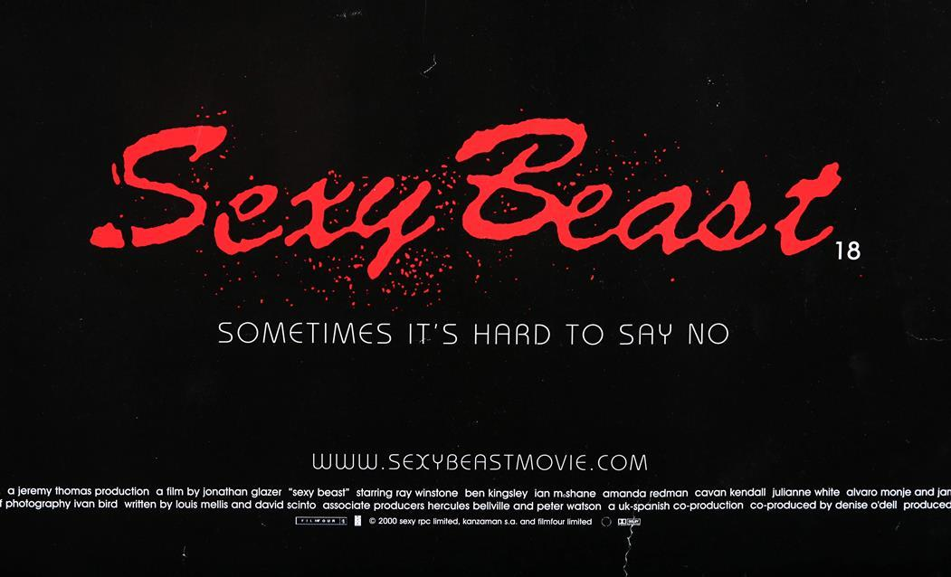 Lot #82 - SEXY BEAST (2000) - UK Quad Poster 2000 - Price Estimate ...