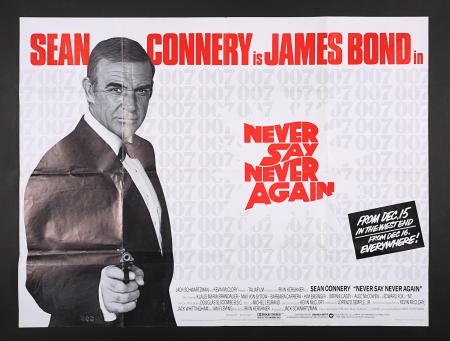 Lot #162 - NEVER SAY NEVER AGAIN (1983) - UK Quad Advance Poster, 1984